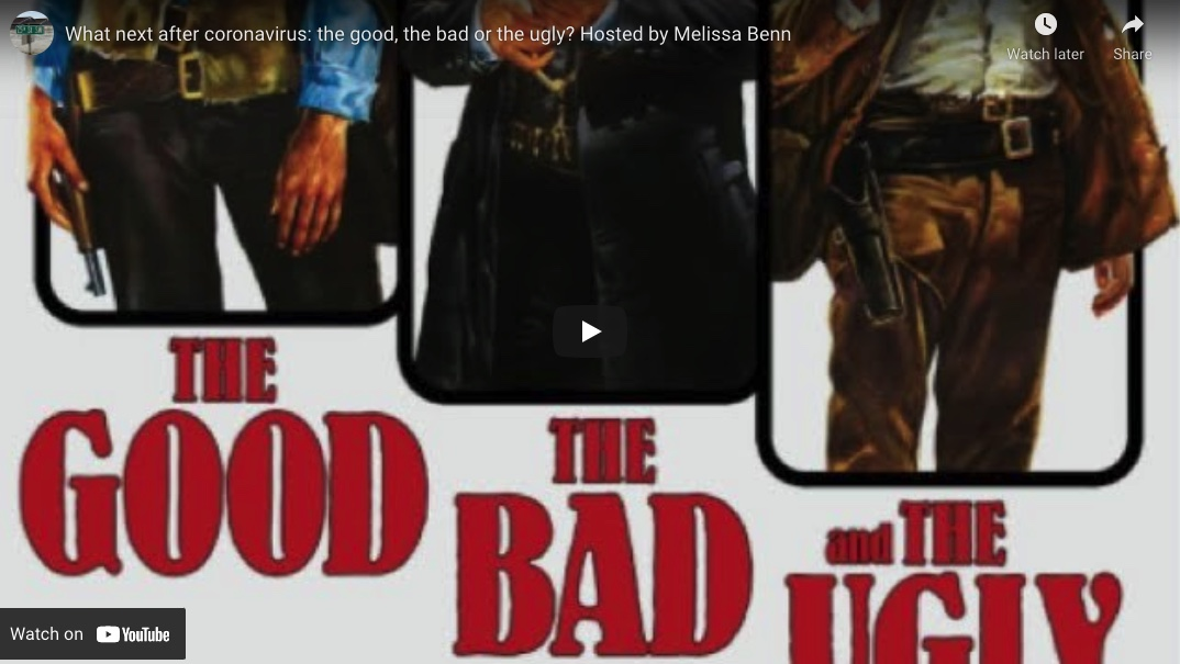 What next after coronavirus: the good, the bad or the ugly