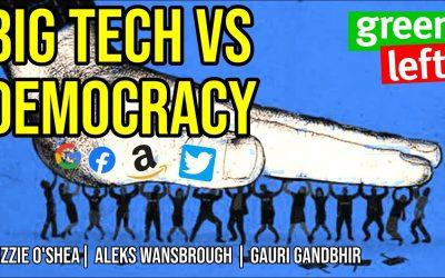 Big Tech versus Democracy